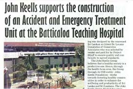 John Keells supports the construction of an Accident and Emergency Treatment Unit at the Batticaloa Teaching Hospital